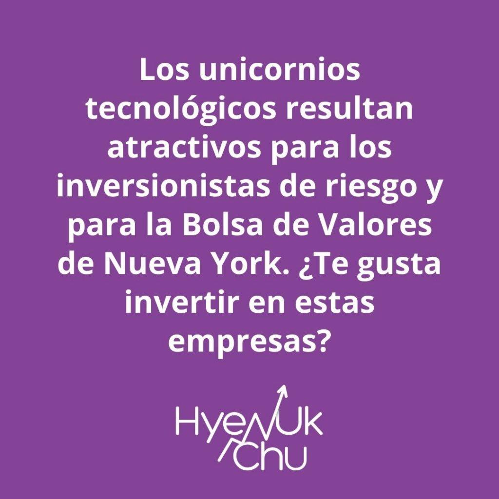 Dato sobre los famosos unicornios tecnológicos – Hyenuk Chu