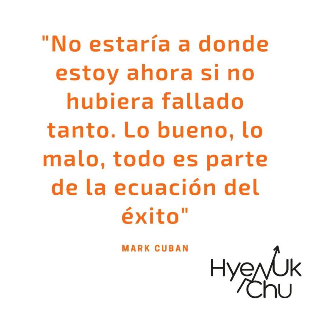 Frase del magnate de los negocios Mark Cuban