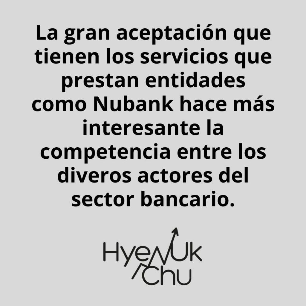 Nubank revoluciona el sector bancario
