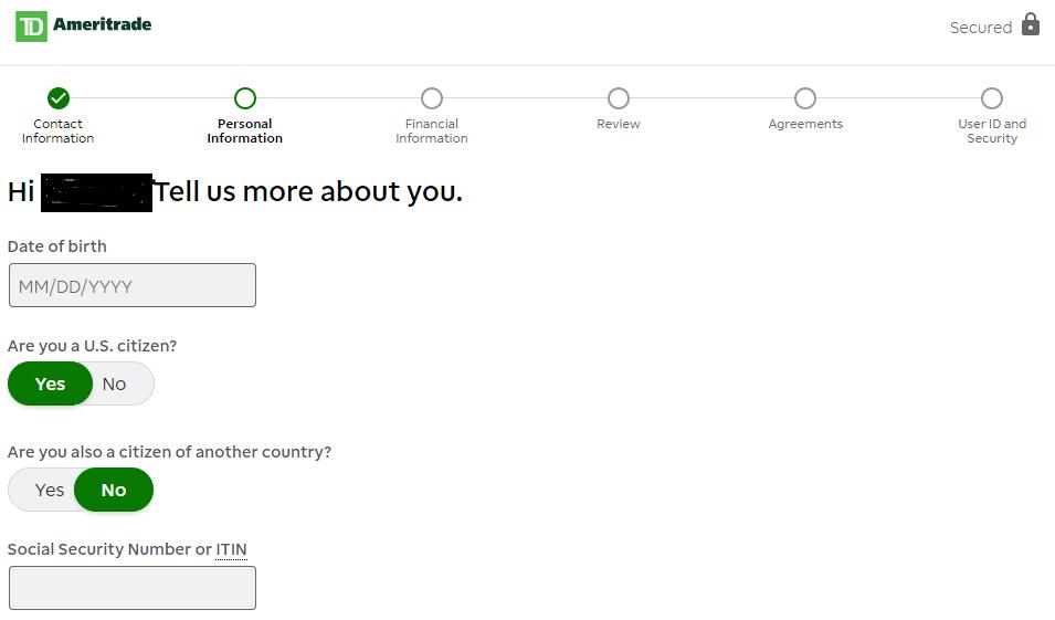Si quieres saber cómo abrir una cuenta en TD Ameritrade, necesitarás tu información personal y financiera