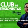 12 [Confesiones de un Trader XII] ¿Por Qué Usas Mal la Cuenta Demo? – Hyenuk Chu